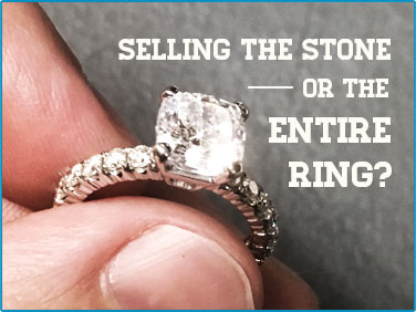 Selling a diamond or selling an entire engagement ring